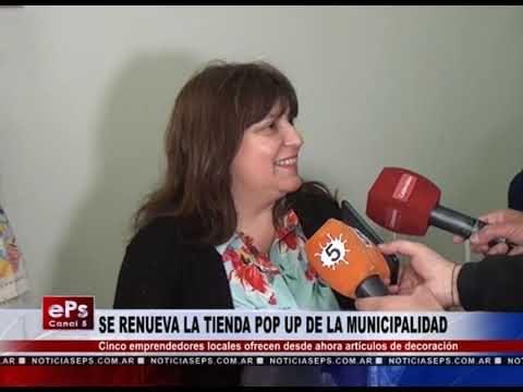 SE RENUEVA LA TIENDA POP UP DE LA MUNICIPALIDAD