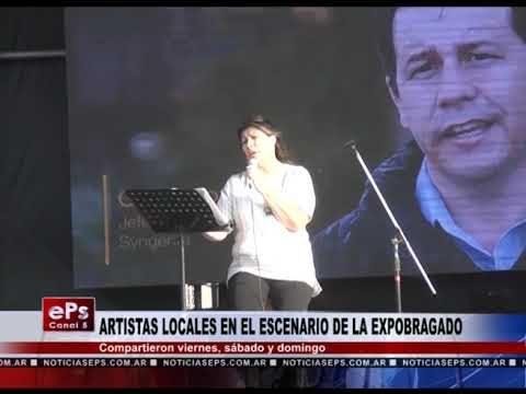 ARTISTAS LOCALES EN EL ESCENARIO DE LA EXPOBRAGADO