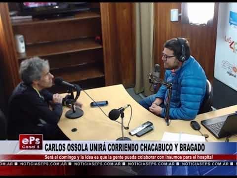 CARLOS OSSOLA UNIRÁ CORRIENDO CHACABUCO Y BRAGADO