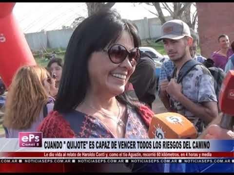 CUANDO QUIJOTE ES CAPAZ DE VENCER TODOS LOS RIESGOS DEL CAMINO