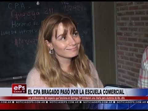 EL CPA BRAGADO PASÓ POR LA ESCUELA COMERCIAL
