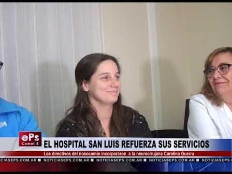 EL HOSPITAL SAN LUIS REFUERZA SUS SERVICIOS