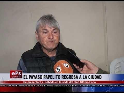 EL PAYASO PAPELITO REGRESA A LA CIUDAD