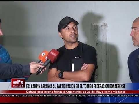 F C CAMPIN ARRANCA SU PARTICIPACION EN EL TORNEO FEDERACION BONAERENSE