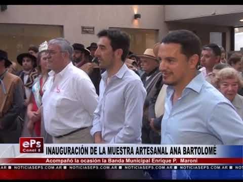 INAUGURACIÓN DE LA MUESTRA ARTESANAL ANA BARTOLOMÉ