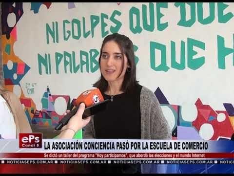 LA ASOCIACIÓN CONCIENCIA PASÓ POR LA ESCUELA DE COMERCIO