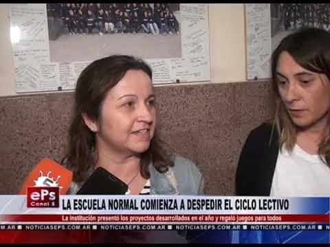 LA ESCUELA NORMAL COMIENZA A DESPEDIR EL CICLO LECTIVO