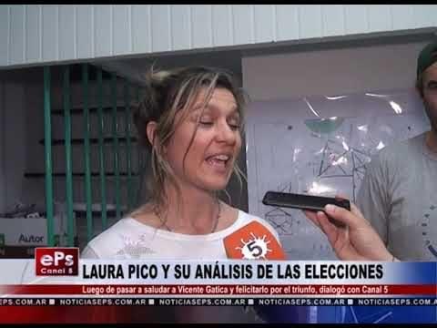 LAURA PICO Y SU ANÁLISIS DE LAS ELECCIONES
