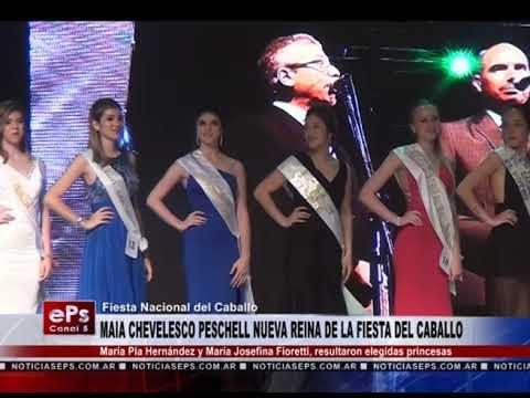 MAIA CHEVELESCO PESCHELL NUEVA REINA DE LA FIESTA DEL CABALLO