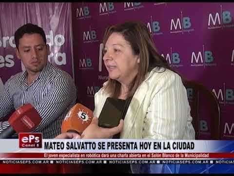 MATEO SALVATTO SE PRESENTA HOY EN LA CIUDAD