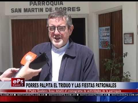 PORRES PALPITA EL TRIDUO Y LAS FIESTAS PATRONALES