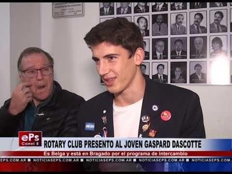 ROTARY CLUB PRESENTO AL JOVEN GASPARD DASCOTTE