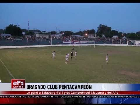 BRAGADO CLUB PENTACAMPEÓN