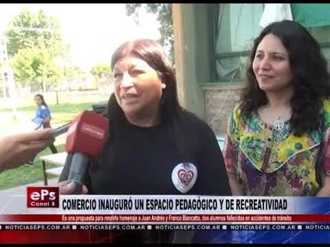 COMERCIO INAUGURÓ UN ESPACIO PEDAGÓGICO Y DE RECREATIVIDAD
