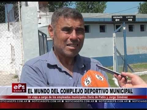 EL MUNDO DEL COMPLEJO DEPORTIVO MUNICIPAL