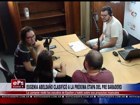 EUGENIA ABELDAÑO CLASIFICÓ A LA PRÓXIMA ETAPA DEL PRE BARADERO