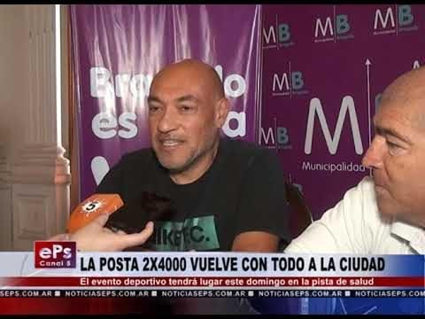 LA POSTA 2X4000 VUELVE CON TODO A LA CIUDAD