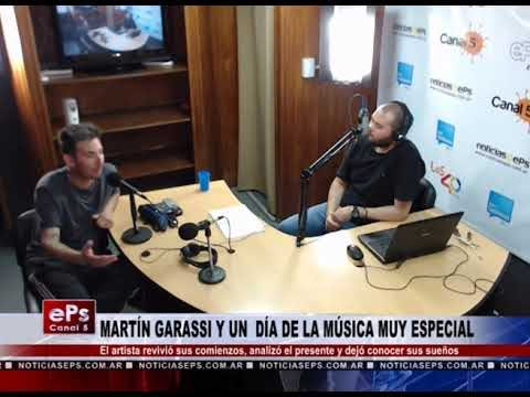 MARTÍN GARASSI Y UN DÍA DE LA MÚSICA MUY ESPECIAL