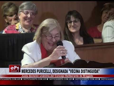 MERCEDES PURICELLI, DESIGNADA VECINA DISTINGUIDA
