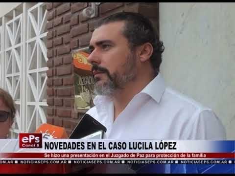 NOVEDADES EN EL CASO LUCILA LÓPEZ