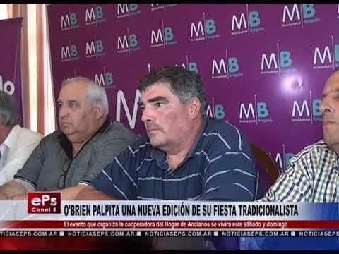 O'BRIEN PALPITA UNA NUEVA EDICIÓN DE SU FIESTA TRADICIONALISTA
