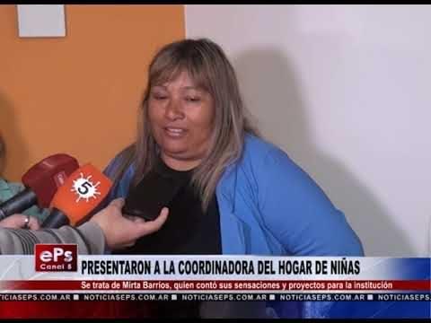 PRESENTARON A LA COORDINADORA DEL HOGAR DE NIÑAS