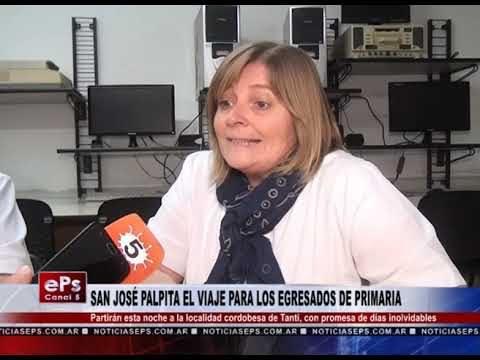 SAN JOSÉ PALPITA EL VIAJE PARA LOS EGRESADOS DE PRIMARIA