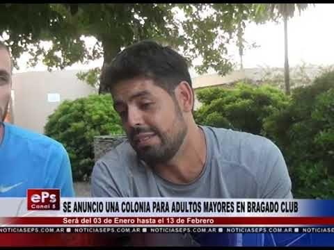 SE ANUNCIO UNA COLONIA PARA ADULTOS MAYORES EN BRAGADO CLUB