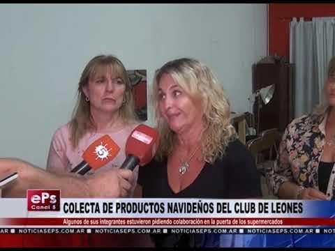 COLECTA DE PRODUCTOS NAVIDEÑOS DEL CLUB DE LEONES