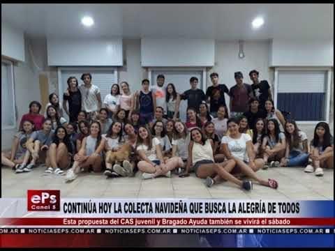 CONTINÚA HOY LA COLECTA NAVIDEÑA QUE BUSCA LA ALEGRÍA DE TODOS