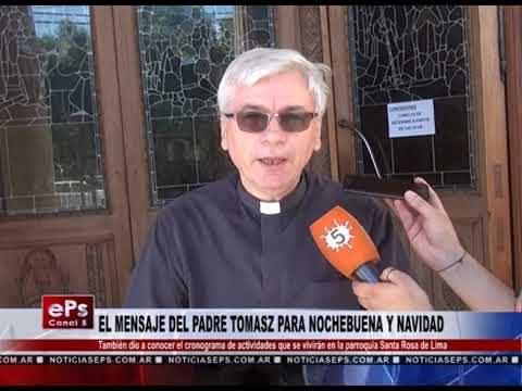 EL MENSAJE DEL PADRE TOMASZ PARA NOCHEBUENA Y NAVIDAD