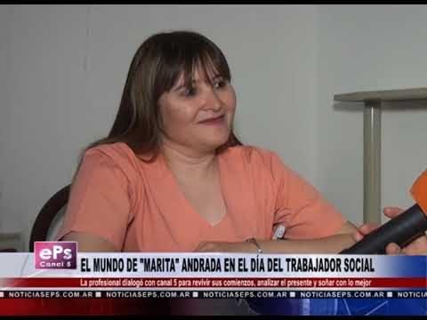 EL MUNDO DE MARITA ANDRADA EN EL DÍA DEL TRABAJADOR SOCIAL