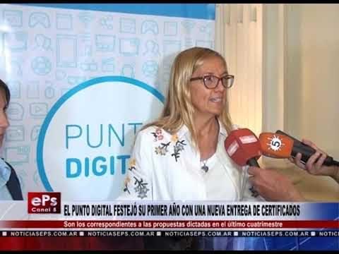 EL PUNTO DIGITAL FESTEJÓ SU PRIMER AÑO CON UNA NUEVA ENTREGA DE CERTIFICADOS