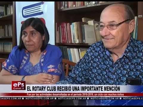 EL ROTARY CLUB RECIBIÓ UNA IMPORTANTE MENCIÓN