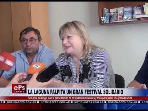 LA LAGUNA PALPITA UN GRAN FESTIVAL SOLIDARIO