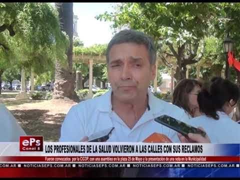 LOS PROFESIONALES DE LA SALUD VOLVIERON A LAS CALLES CON SUS RECLAMOS