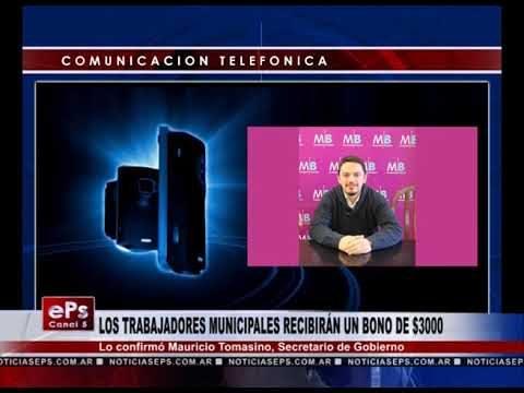 LOS TRABAJADORES MUNICIPALES RECIBIRÁN UN BONO DE $3000