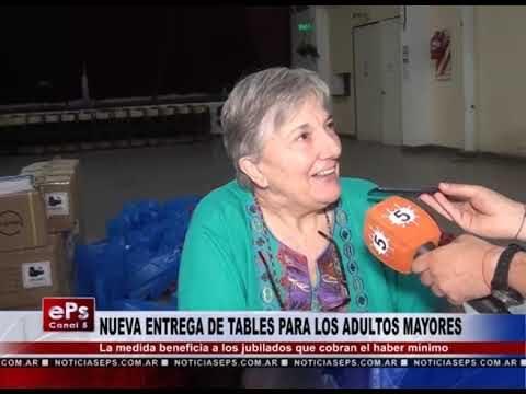 NUEVA ENTREGA DE TABLES PARA LOS ADULTOS MAYORES
