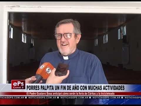 PORRES PALPITA UN FIN DE AÑO CON MUCHAS ACTIVIDADES