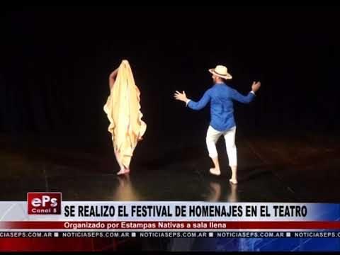 SE REALIZO EL FESTIVAL DE HOMENAJES EN EL TEATRO