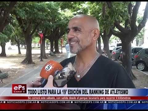 TODO LISTO PARA LA 19° EDICIÓN DEL RANKING DE ATLETISMO