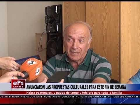 ANUNCIARON LAS PROPUESTAS CULTURALES PARA ESTE FIN DE SEMANA