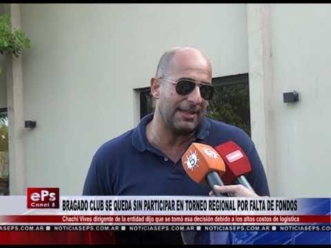 BRAGADO CLUB SE QUEDA SIN PARTICIPAR EN TORNEO REGIONAL POR FALTA DE FONDOS