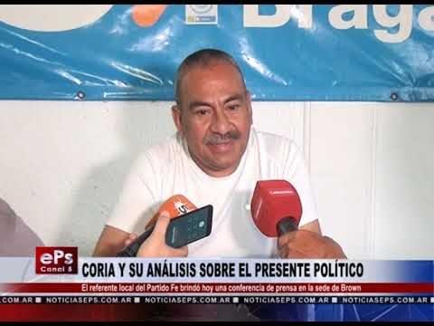 CORIA Y SU ANÁLISIS SOBRE EL PRESENTE POLÍTICO