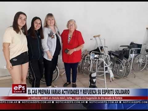 EL CAS PREPARA VARIAS ACTIVIDADES Y REFUERZA SU ESPÍRITU SOLIDARIO