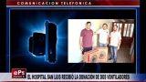 EL HOSPITAL SAN LUIS RECIBIÓ LA DONACIÓN DE DOS VENTILADORES