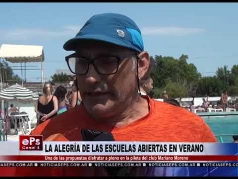 LA ALEGRÍA DE LAS ESCUELAS ABIERTAS EN VERANO