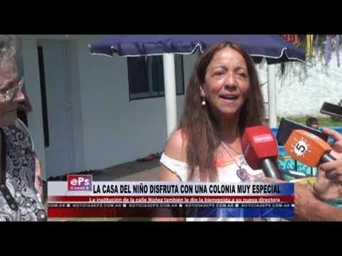 LA CASA DEL NIÑO DISFRUTA CON UNA COLONIA MUY ESPECIAL