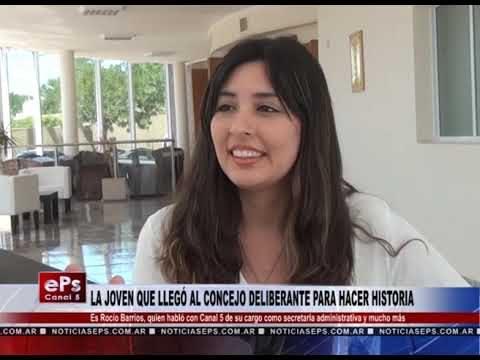 LA JOVEN QUE LLEGÓ AL CONCEJO DELIBERANTE PARA HACER HISTORIA