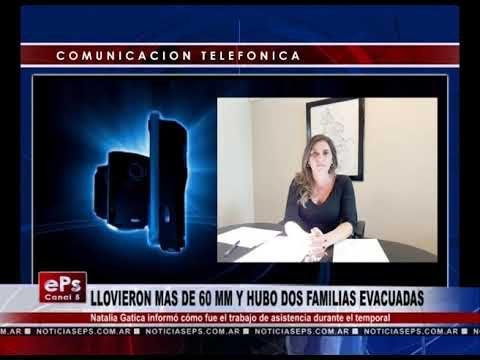 LLOVIERON MAS DE 60 MM Y HUBO DOS FAMILIAS EVACUADAS